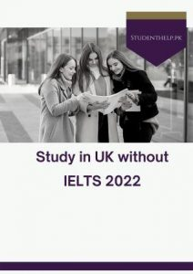 Study in UK without IELTS 2022